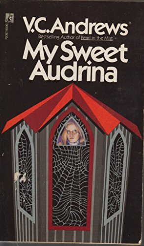 My Sweet Audrina / If There be Thorns / Petals on the Wind / Flowers in the Attic