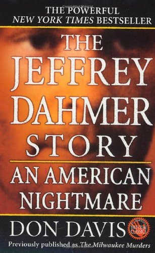 The Jeffrey Dahmer Story - An American Nightmare