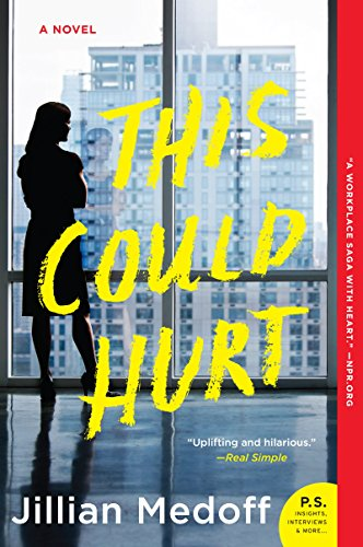 This Could Hurt: A Novel