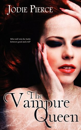 Book: The Vampire Queen by Jodie Pierce