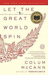 "Cover of Colum Mccann's ""Let the Great World Spin."""