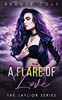 A Flare of Love (The Jaylior)
