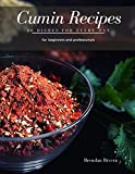 Cumin Recipes: 30 Dishes for every day