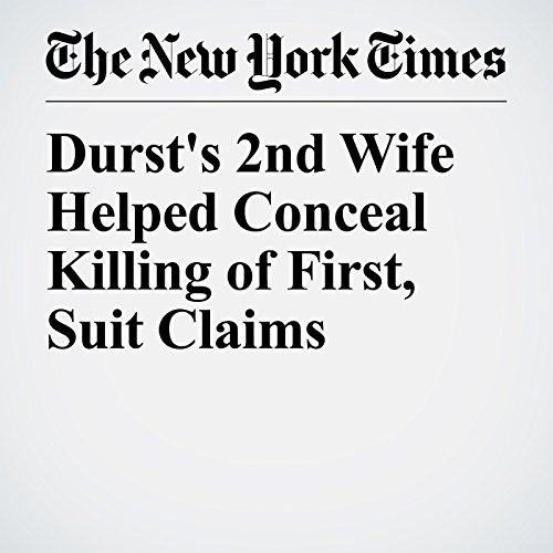 Durst's 2nd Wife Helped Conceal Killing of First, Suit Claims copertina