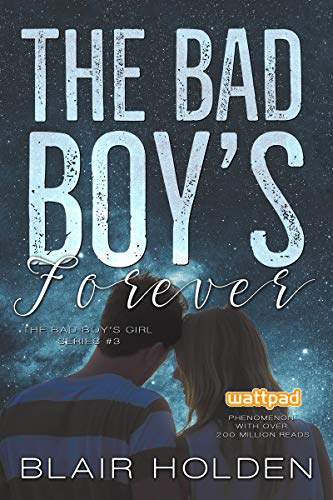 The Bad Boy's Forever (The Bad Boy's Girl Book 3)