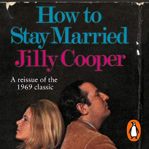 How to Stay Married                   Written by:                                                                                                                                 Jilly Cooper                               Narrated by:                                                                                                                                 Samantha Bond                      Length: 1 hr and 44 mins     Not rated yet     Overall 0.0