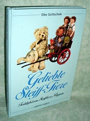 Geliebte Steiff-Tiere. Teddybären, Stofftiere, Puppen