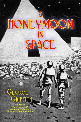 A Honeymoon in Space (Annotated) (English Edition)