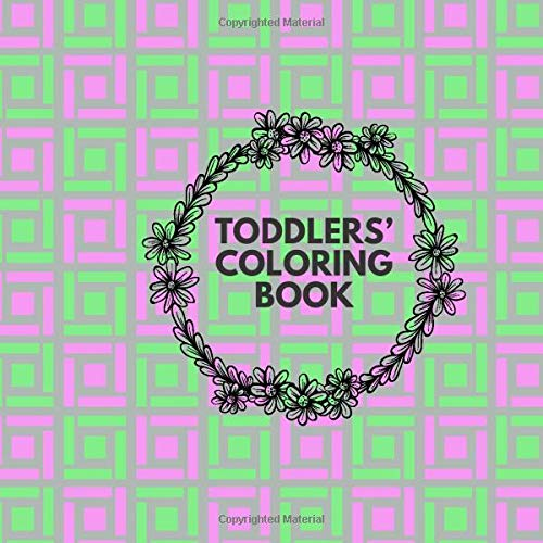 Toddler's Coloring Book: Kids' Activity Book, Colouring Notebook Diary, Children Reward Sticker Book, Unruled Holiday Scrapbook For Drawing, ... Boys, For Birthdays (Colouring Book, Band 30)