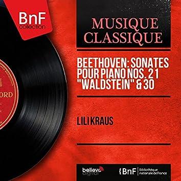 """Beethoven: Sonates pour piano Nos. 21 """"Waldstein"""" & 30 (Mono Version)"""