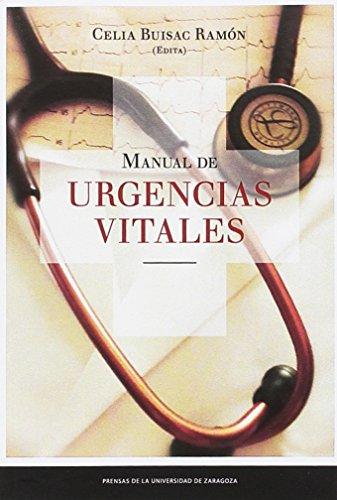 Manual de urgencias vitales (Fuera de colección) (Spanish Edition)