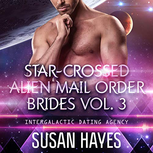 Star-Crossed Alien Mail Order Brides: Collection audiobook cover art