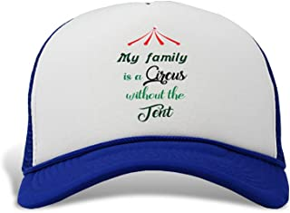 Trucker Hat My Family is a Circus Without The Tent Polyester Baseball Mesh Cap Snaps Royal Blue One Size