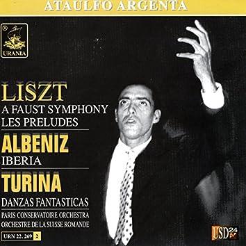 Liszt: A Faust Symphony - Albeniz: Iberia - Turina: Danzas Fantasticas - Ataulfo Argenta