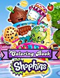 """Shopkins Coloring Book: An Amazing Coloring Book For Fans Of Shopkins To Get Into """"Shopkins"""" World With Flawless And Lovely Designs"""