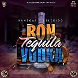 Ron Tequila Vodka
