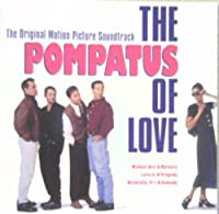 Pompatus Of Love Movie Soundtrack