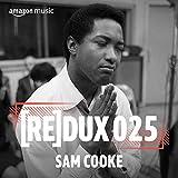 REDUX 025: Sam Cooke