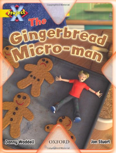 Project X: Food: the Gingerbread Micro-manの詳細を見る