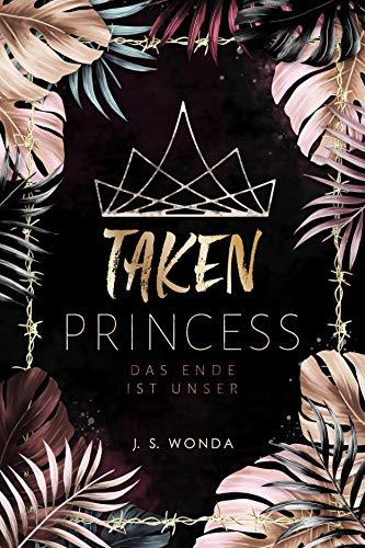 TAKEN PRINCESS 3: Das Ende ist unser