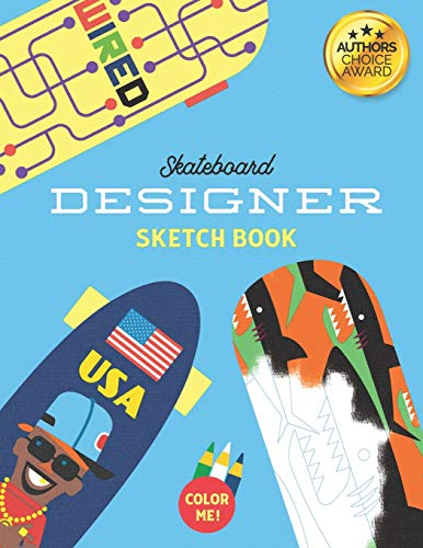 Skateboard Designer Sketch Book: Colouring in and Notebook journal book for creating skateboard deck graphics and accessories (colour pages)