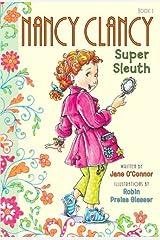 Fancy Nancy: Nancy Clancy, Super Sleuth (Nancy Clancy Chapter Books series Book 1) Kindle Edition
