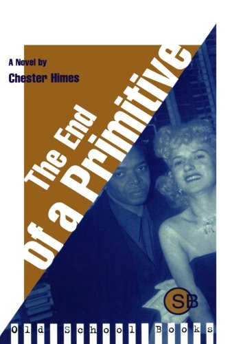The End of a Primitive: A Novel (Old School Books)
