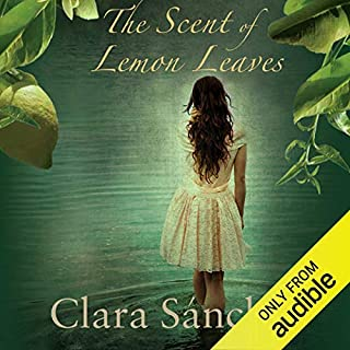 The Scent of Lemon Leaves                   By:                                                                                                                                 Clara Sanchez                               Narrated by:                                                                                                                                 Penelope Rawlins,                                                                                        Sean Baker                      Length: 13 hrs and 47 mins     70 ratings     Overall 3.9