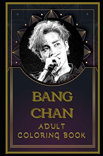 Bang Chan Adult Coloring Book: Color Out Your Stress with Creative Designs