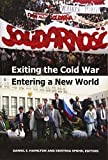 Exiting the Cold War, Entering a New World