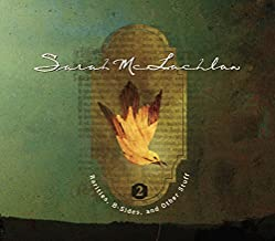 Rarities B-Sides and Other Stuff Volume 2 by Sarah McLachlan (2008-04-29)