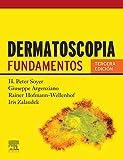 Dermatoscopia: Fundamentos
