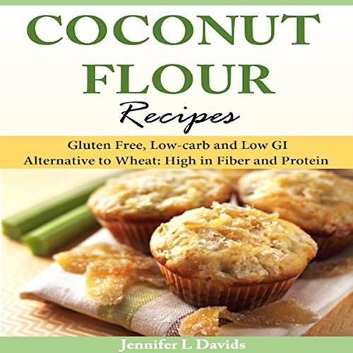 Coconut Flour Recipes audiobook cover art