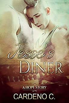 Jesse's Diner (Hope Collection) by [Cardeno C.]