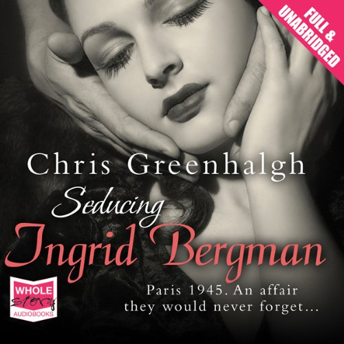 Seducing Ingrid Bergman cover art