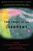 The Trail of the Serpent (Modern Library Classics)