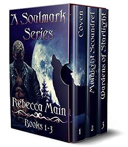 A Soulmark Series: Books 1-3 by [Rebecca Main]