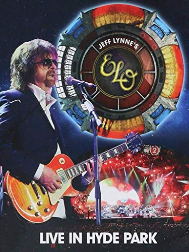 Jeff Lynne's ELO - Live at Hyde Park