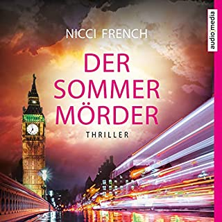 Der Sommermörder                   By:                                                                                                                                 Nicci French                               Narrated by:                                                                                                                                 Sandra Schwittau                      Length: 10 hrs and 32 mins     Not rated yet     Overall 0.0