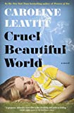 Image of Cruel Beautiful World: A Novel