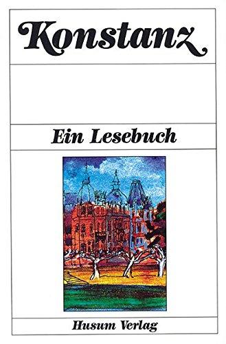 Konstanz. Ein Lesebuch
