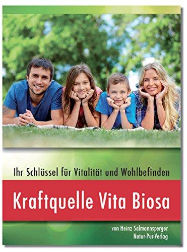 Kraftquelle Vita Biosa - Ihr Schlüssel für Vitalität und Wohlbefinden