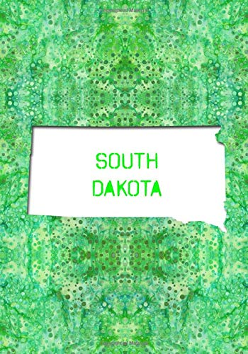 SOUTH DAKOTA: 7x10 lined notebook : The Great State of South Dakota USA : The Mount Rushmore State