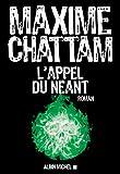 L'Appel du néant - Albin Michel - 08/11/2017