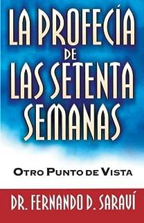 La profecía de las setenta semanas (Spanish Edition)
