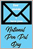 National Pen Pal Day: mother's day gift/Notebook/journal /120 lined pages/9*6 inches/soft cover matte finish