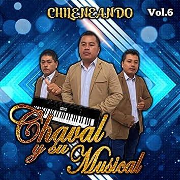 Chileneando, Vol. 6