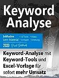 Keyword-Analyse: Keyword-Analyse mit Keyword-Tools und Excel-Vorlage für sofort mehr Umsatz
