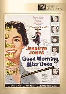Good Morning, Miss Dove by Jennifer Jones