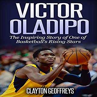 Victor Oladipo: The Inspiring Story of One of Basketball's Rising Stars cover art